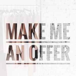 Other - Make me an offer that I can't beat ;)